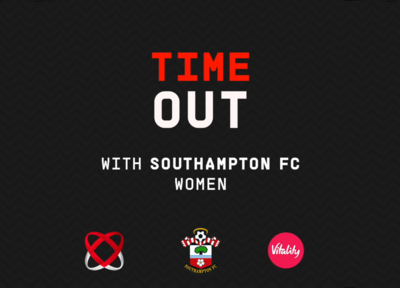 Time Out with Southampton FC Women